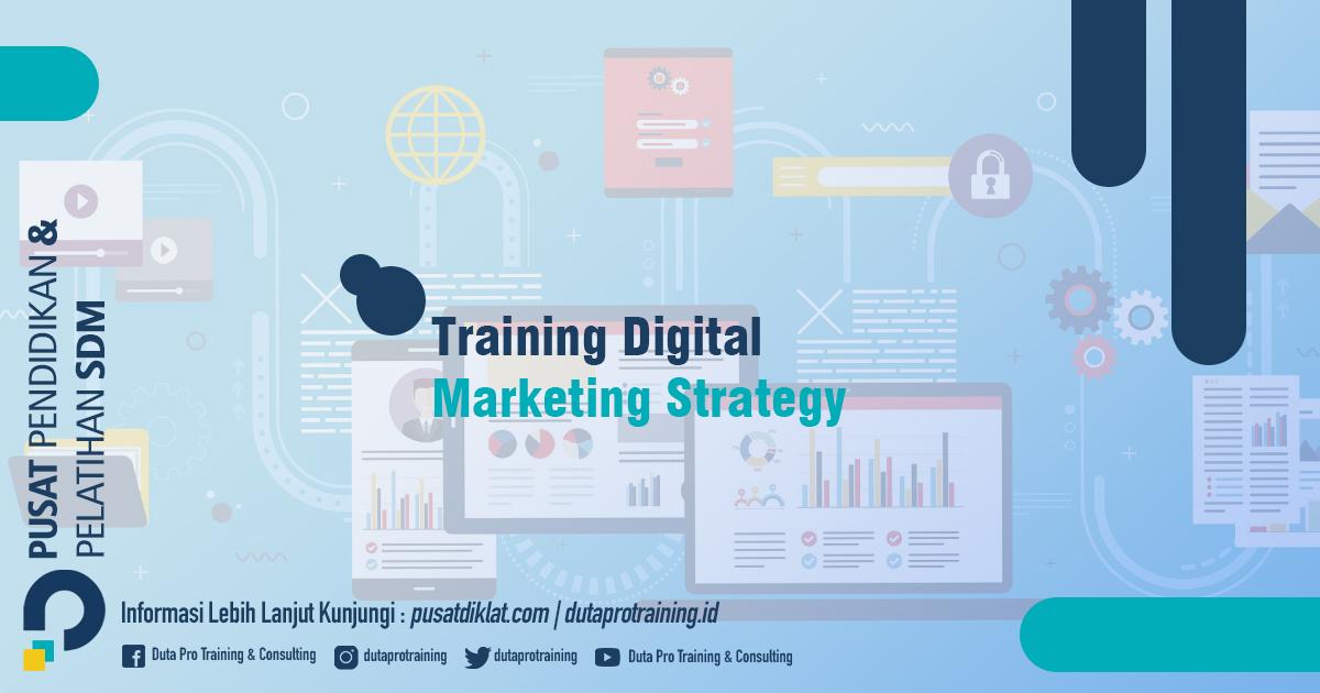 Informasi Training Digital Marketing Strategy Jadwal Training Diklat SDM Jogja Jakarta Bandung Bali Surabaya termurah
