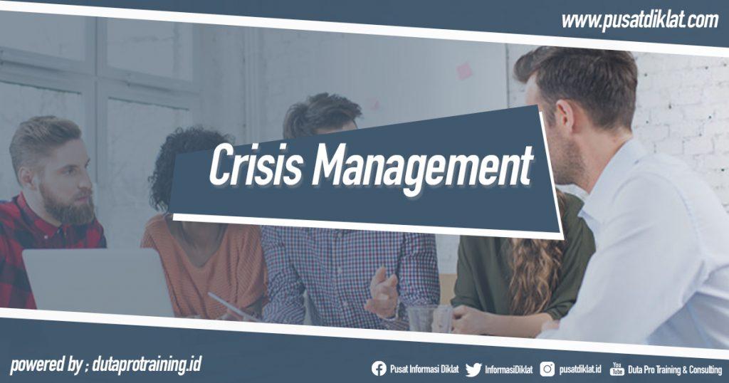 Crisis Management Training Informasi Pusat Pelatihan Diklat SDM Jogja Jakarta Bandung Bali Surabaya