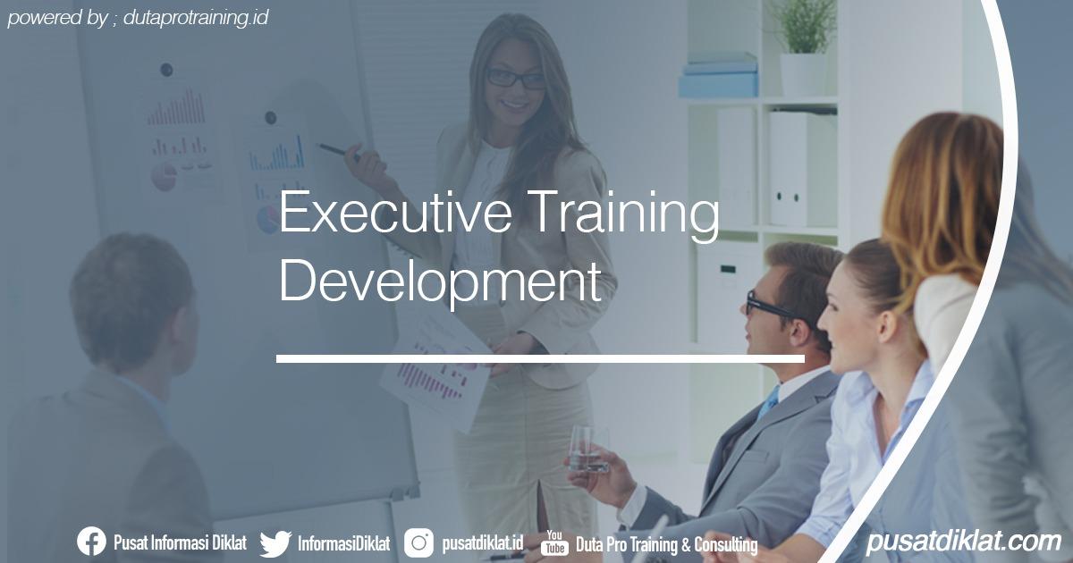 Executive Training Development Informasi Jadwal Training Diklat SDM Jogja Jakarta Bandung Bali Surabaya - Executive Training Development