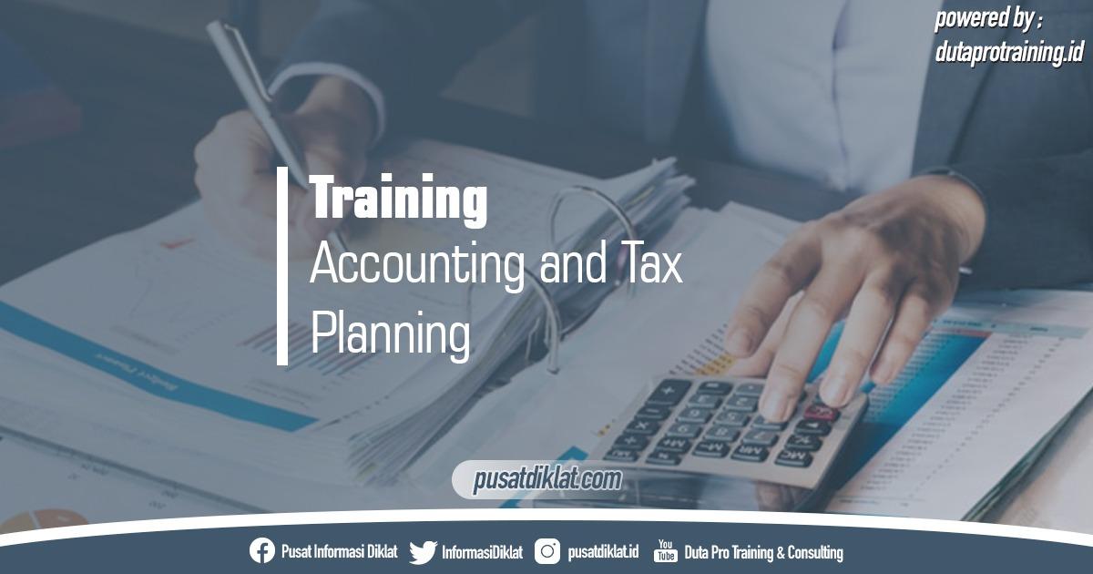 Info Training Accounting and Tax Planning Pusat Jadwal Pelatihan Diklat SDM Jogja Jakarta Bandung Bali Surabaya