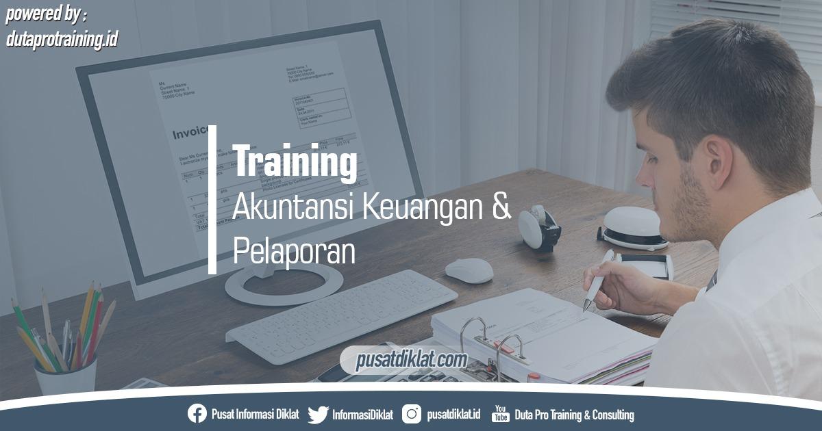 Info Training Akuntansi Keuangan Pelaporan Pusat Jadwal Pelatihan Diklat SDM Jogja Jakarta Bandung Bali Surabaya - Training Akuntansi Keuangan & Pelaporan