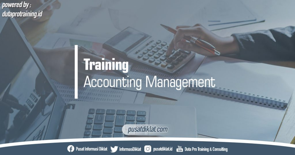 Training Accounting Management Pusat Jadwal Pelatihan Diklat SDM Jogja Jakarta Bandung Bali Surabaya