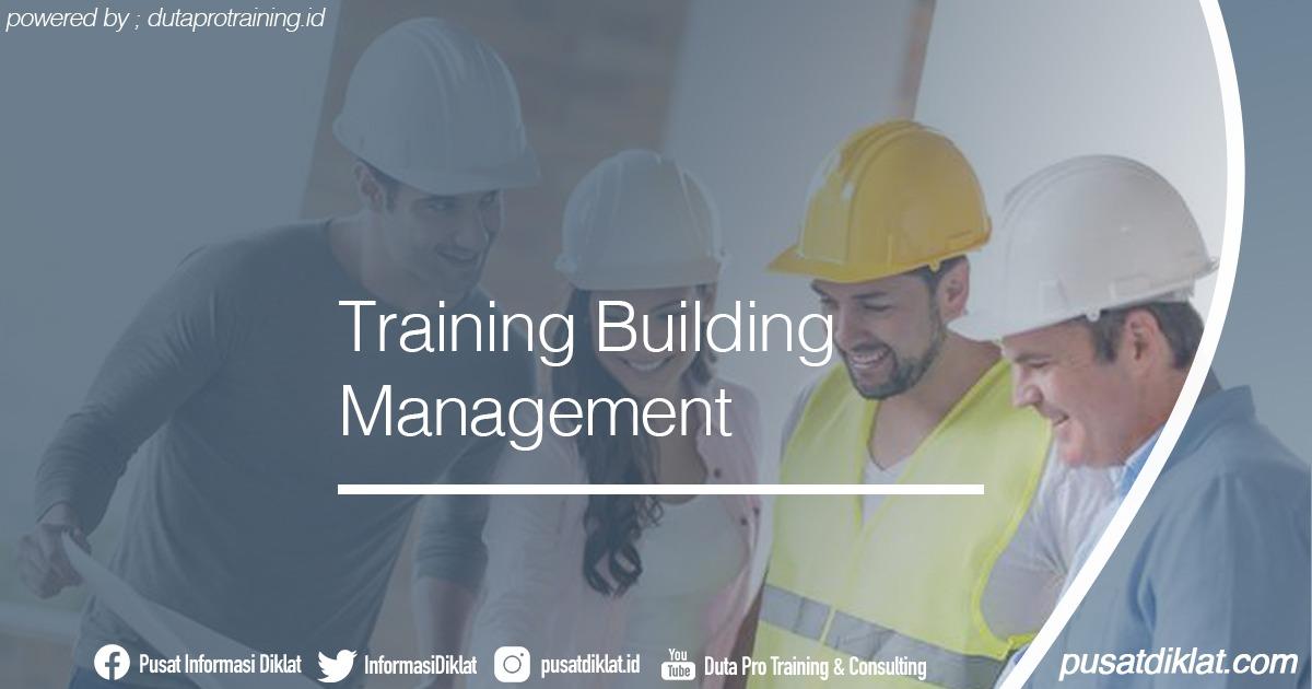 Training Building Management Informasi Jadwal Training Diklat SDM Jogja Jakarta Bandung Bali Surabaya