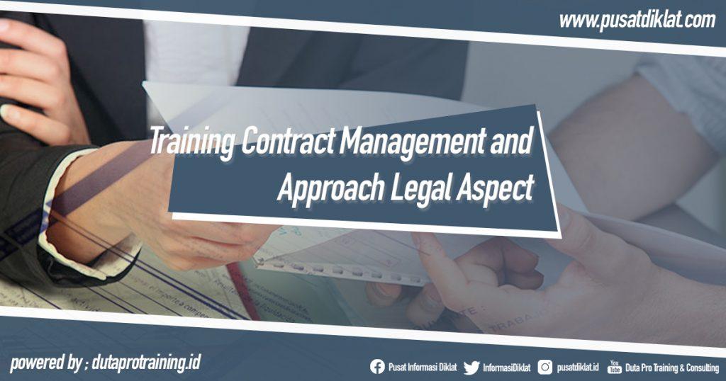 Training Contract Management and Approach Legal Aspect Informasi Pusat Pelatihan Diklat SDM Jogja Jakarta Bandung Bali Surabaya
