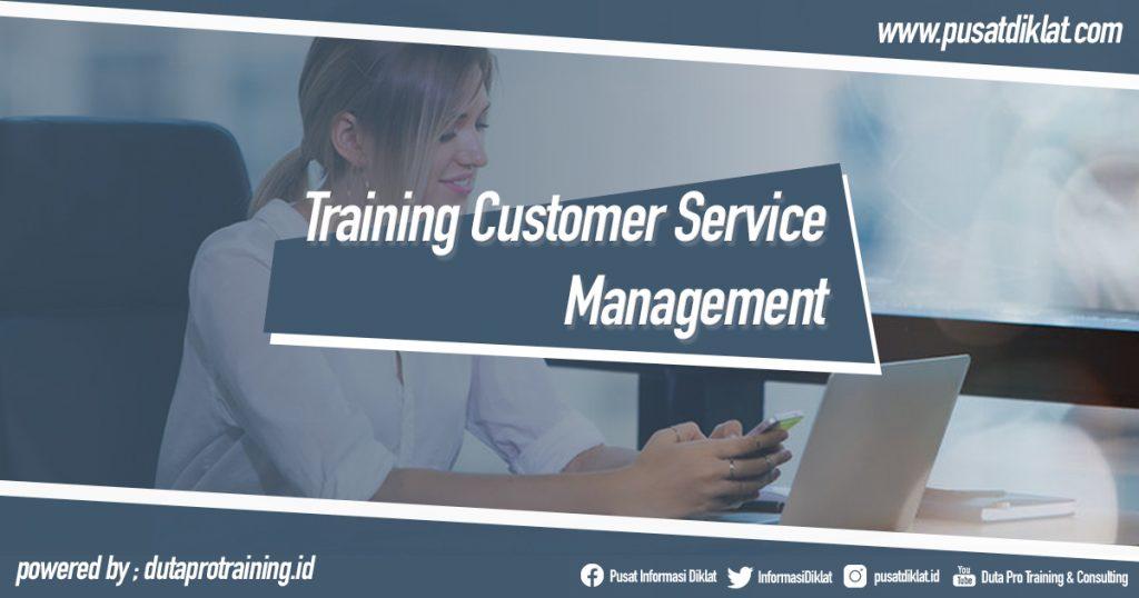 Training Customer Service Management Informasi Pusat Pelatihan Diklat SDM Jogja Jakarta Bandung Bali Surabaya
