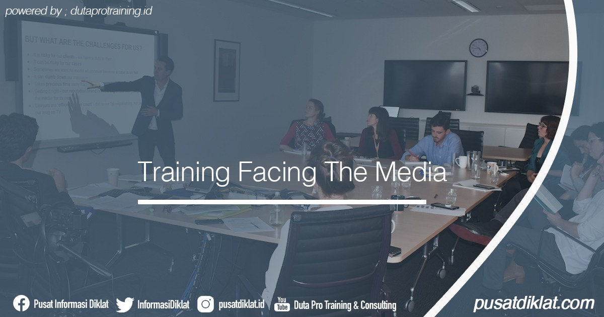 Training Facing The Media Informasi Jadwal Training Diklat SDM Jogja Jakarta Bandung Bali Surabaya - Training Facing The Media