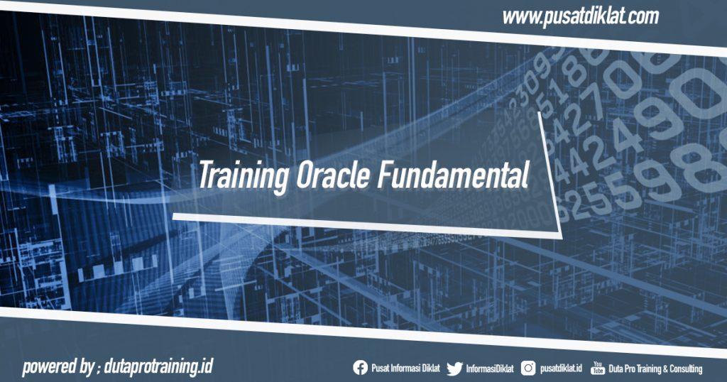 Training Oracle Fundamental Informasi Pusat Pelatihan Diklat SDM Jogja Jakarta Bandung Bali Surabaya