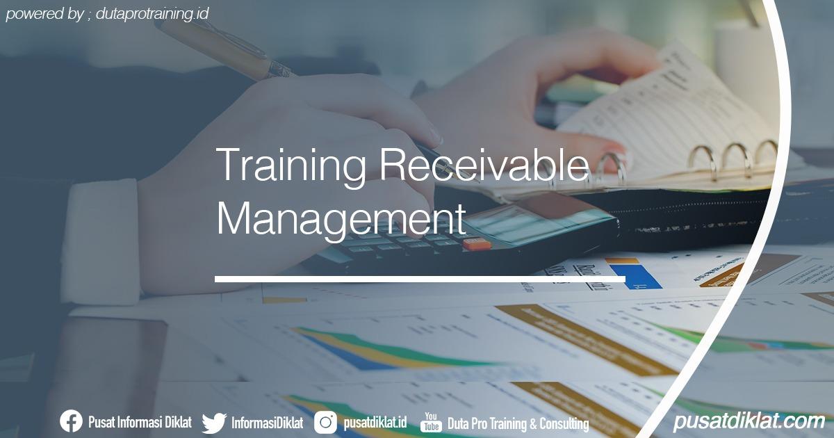 Training Receivable Management Informasi Jadwal Training Diklat SDM Jogja Jakarta Bandung Bali Surabaya - Training Receivable Management