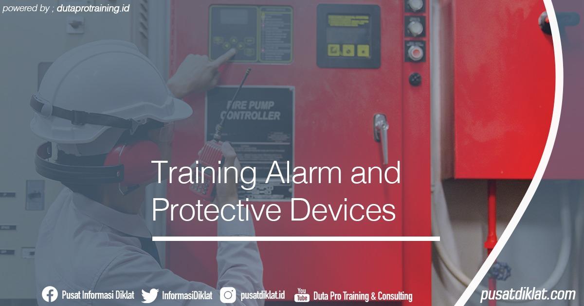 Training Alarm and Protective Devices Informasi Jadwal Training Diklat SDM Jogja Jakarta Bandung Bali Surabaya