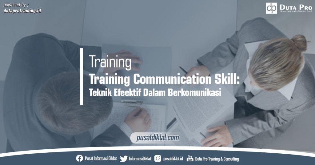 Training Communication Skill - Teknik Efeektif Dalam Berkomunikasi Pusat Jadwal Pelatihan Diklat SDM Jogja Jakarta Bandung Bali Surabaya