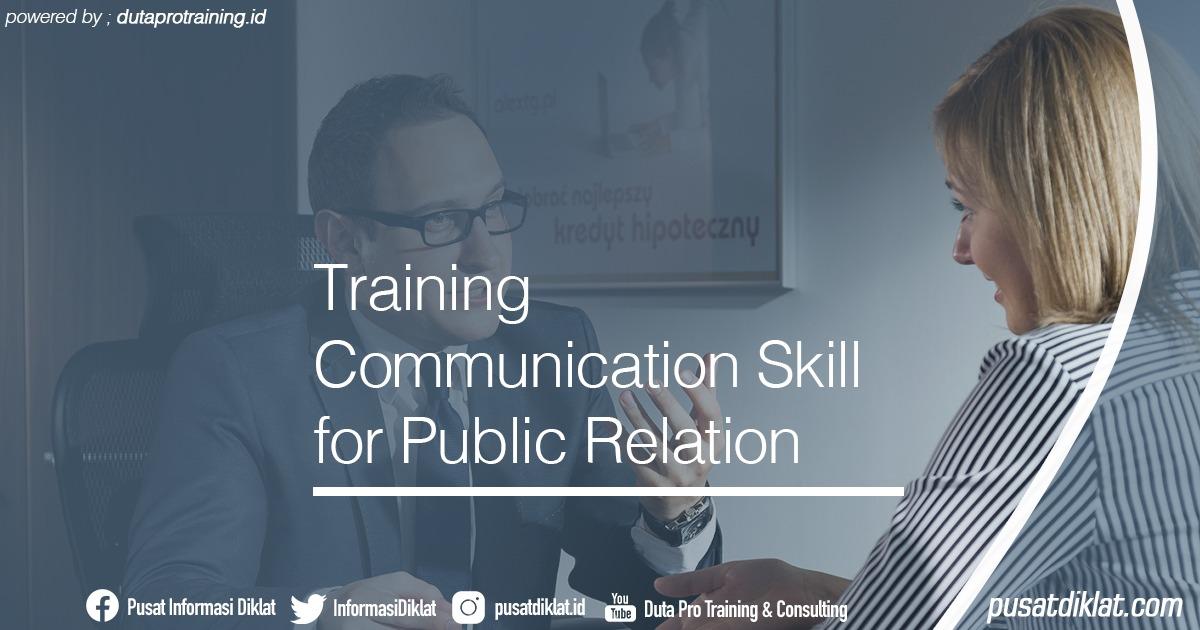 Training Communication Skill for Public Relation Informasi Jadwal Training Diklat SDM Jogja Jakarta Bandung Bali Surabaya - Training Communication Skill for Public Relation