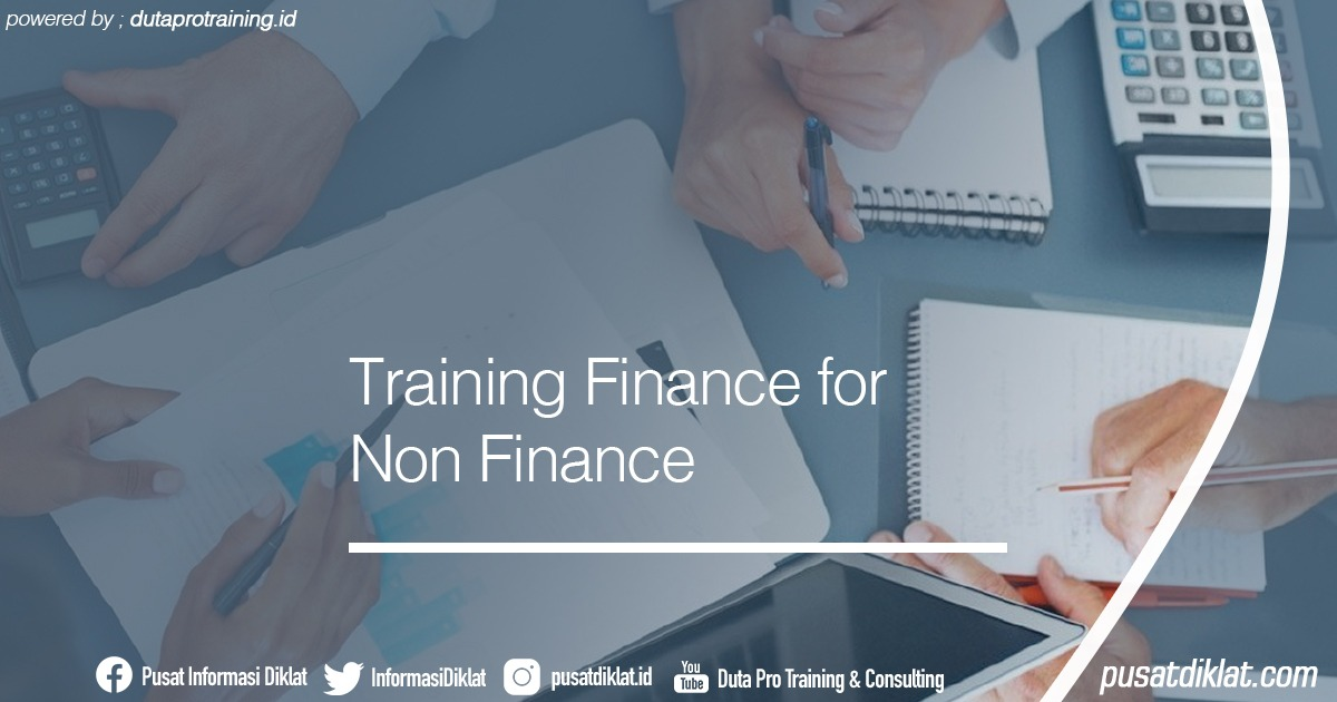 Training Finance for Non Finance Informasi Jadwal Training Diklat SDM Jogja Jakarta Bandung Bali Surabaya - Training Finance for Non Finance