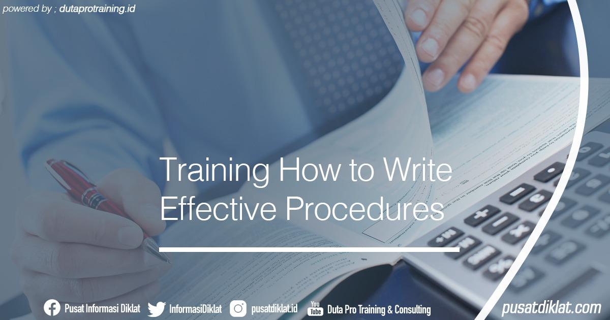 Training How to Write Effective Procedures Informasi Jadwal Training Diklat SDM Jogja Jakarta Bandung Bali Surabaya