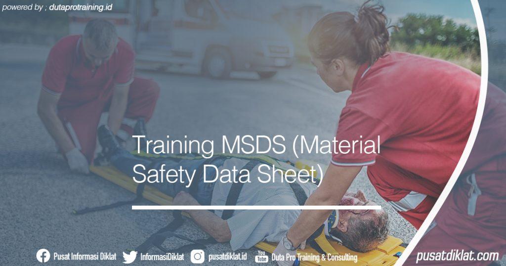 Training MSDS (Material Safety Data Sheet) Informasi Jadwal Training Diklat SDM Jogja Jakarta Bandung Bali Surabaya