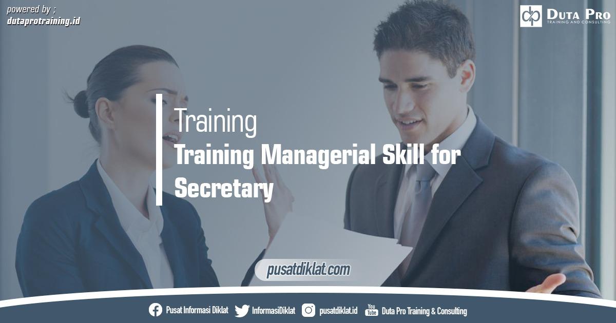 Training Managerial Skill for Secretary Pusat Jadwal Pelatihan Diklat SDM Jogja Jakarta Bandung Bali Surabaya