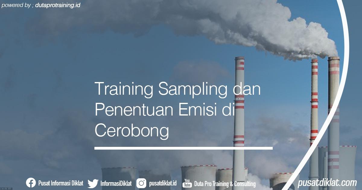 Training Sampling dan Penentuan Emisi di Cerobong Informasi Jadwal Training Diklat SDM Jogja Jakarta Bandung Bali Surabaya - Training Sampling dan Penentuan Emisi di Cerobong