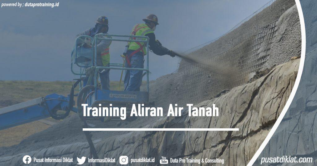 Training Aliran Air Tanah Informasi Jadwal Training Diklat SDM Jogja Jakarta Bandung Bali Surabaya