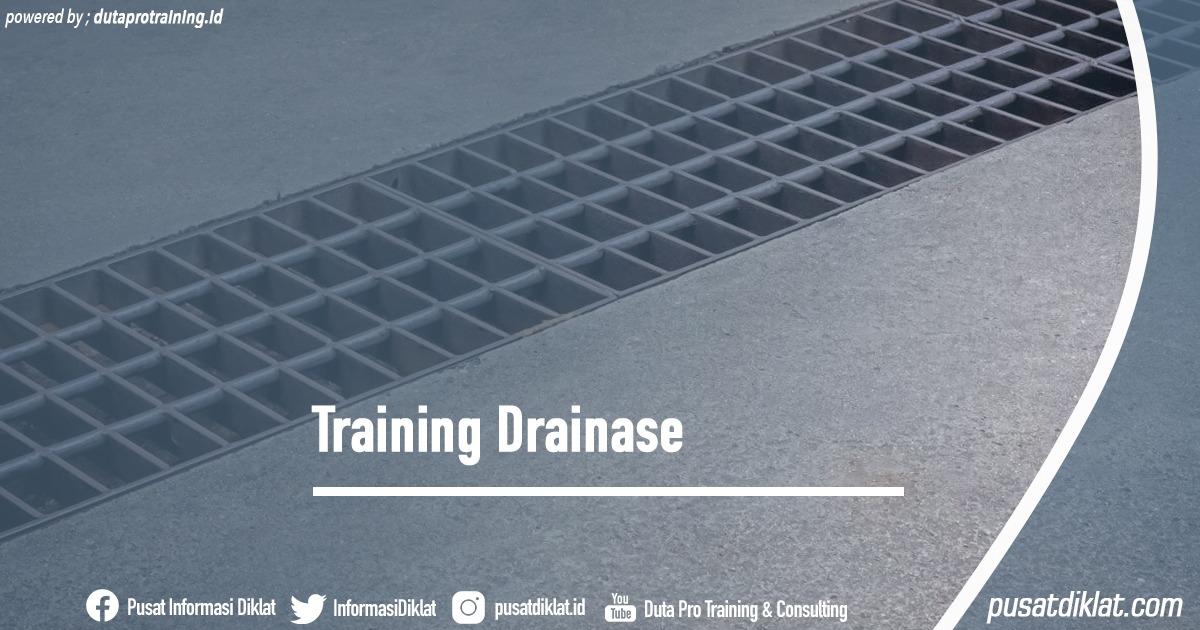 Training Drainase Informasi Jadwal Training Diklat SDM Jogja Jakarta Bandung Bali Surabaya