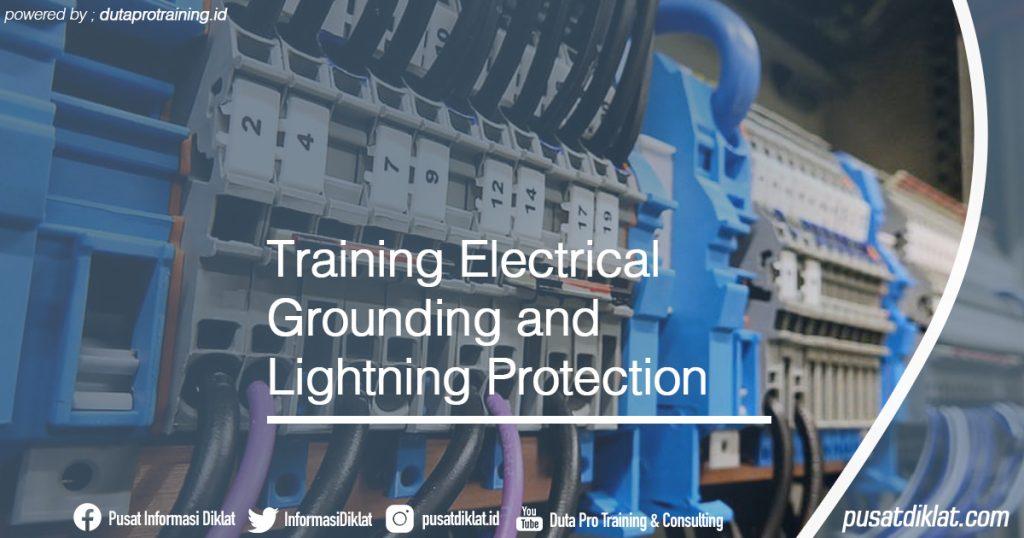 Training Electrical Grounding and Lightning Protection Informasi Jadwal Training Diklat SDM Jogja Jakarta Bandung Bali Surabaya