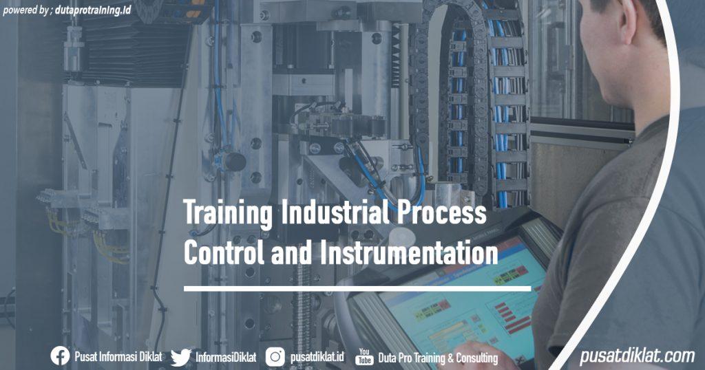 Training Industrial Process Control and Instrumentation Informasi Jadwal Training Diklat SDM Jogja Jakarta Bandung Bali Surabaya