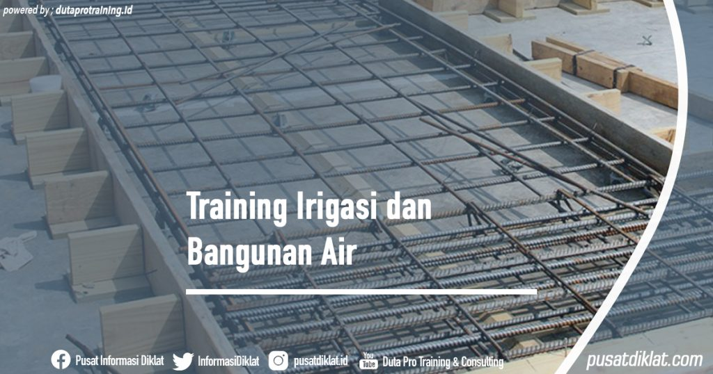 raining Irigasi dan Bangunan Air Informasi Jadwal Training Diklat SDM Jogja Jakarta Bandung Bali Surabaya