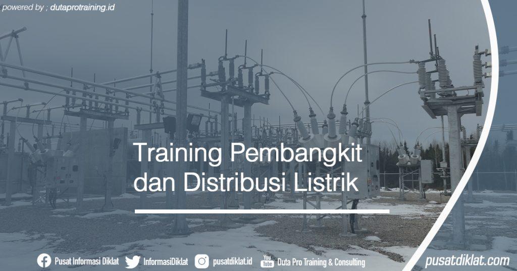 Training Pembangkit dan Distribusi Listrik Informasi Jadwal Training Diklat SDM Jogja Jakarta Bandung Bali Surabaya