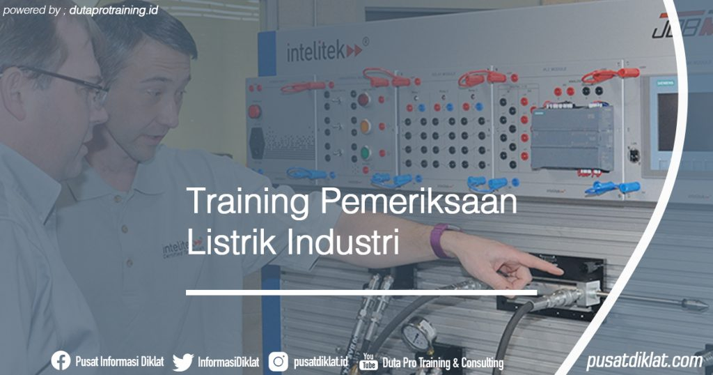 Training Pemeriksaan Listrik Industri Informasi Jadwal Training Diklat SDM Jogja Jakarta Bandung Bali Surabaya