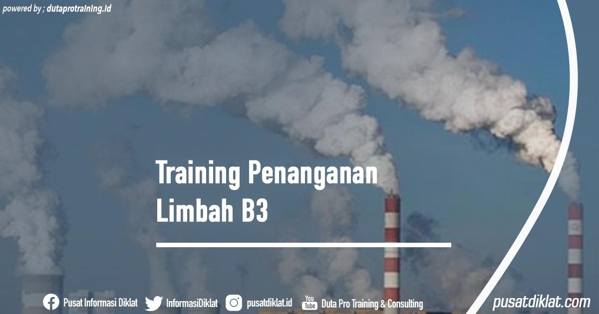 Training Penanganan Limbah B3 Informasi Jadwal Training Diklat SDM Jogja Jakarta Bandung Bali Surabaya