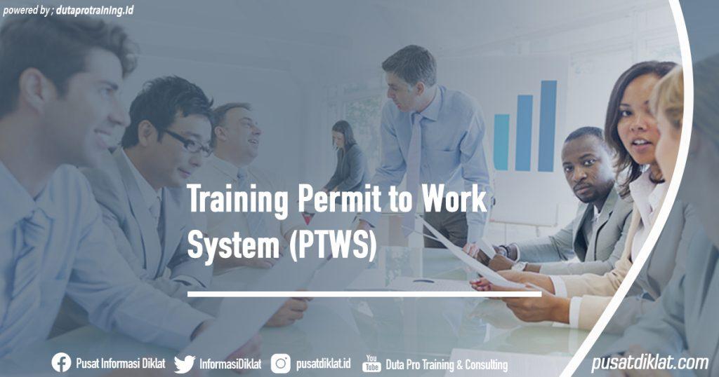 Training Permit to Work System (PTWS) Informasi Jadwal Training Diklat SDM Jogja Jakarta Bandung Bali Surabaya