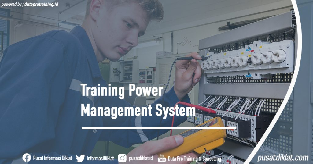 Training Power Management System Informasi Jadwal Training Diklat SDM Jogja Jakarta Bandung Bali Surabaya