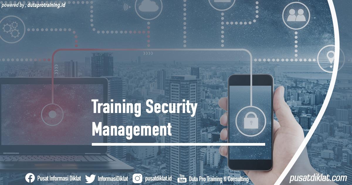 Training Security Management Informasi Jadwal Training Diklat SDM Jogja Jakarta Bandung Bali Surabaya