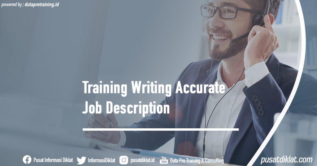Training Writing Accurate Job Description Informasi Jadwal Training Diklat SDM Jogja Jakarta Bandung Bali Surabaya