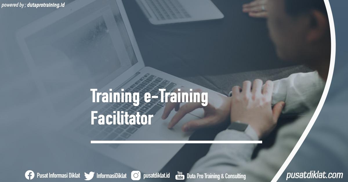 Training e-Training Facilitator Informasi Jadwal Training Diklat SDM Jogja Jakarta Bandung Bali Surabaya