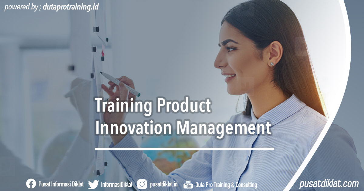Training Product Innovation Management Tahun Ini