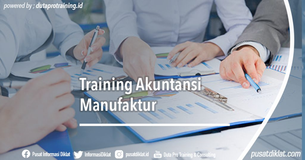 Training Akuntansi Manufaktur