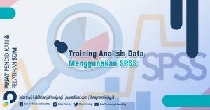 Informasi Training Analisis Data Menggunakan SPSS Jadwal Training Diklat SDM Jogja Jakarta Bandung Bali Surabaya termurah 300x158 - Topik Training Unggulan