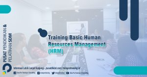 Informasi Training Basic Human Resources Management HRM Jadwal Training Diklat SDM Jogja Jakarta Bandung Bali Surabaya termurah 300x158 - Topik Training Unggulan