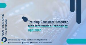 Informasi Training Consumer Research with Information Technology Approach Jadwal Training Diklat SDM Jogja Jakarta Bandung Bali Surabaya termurah 300x158 - Topik Training Unggulan