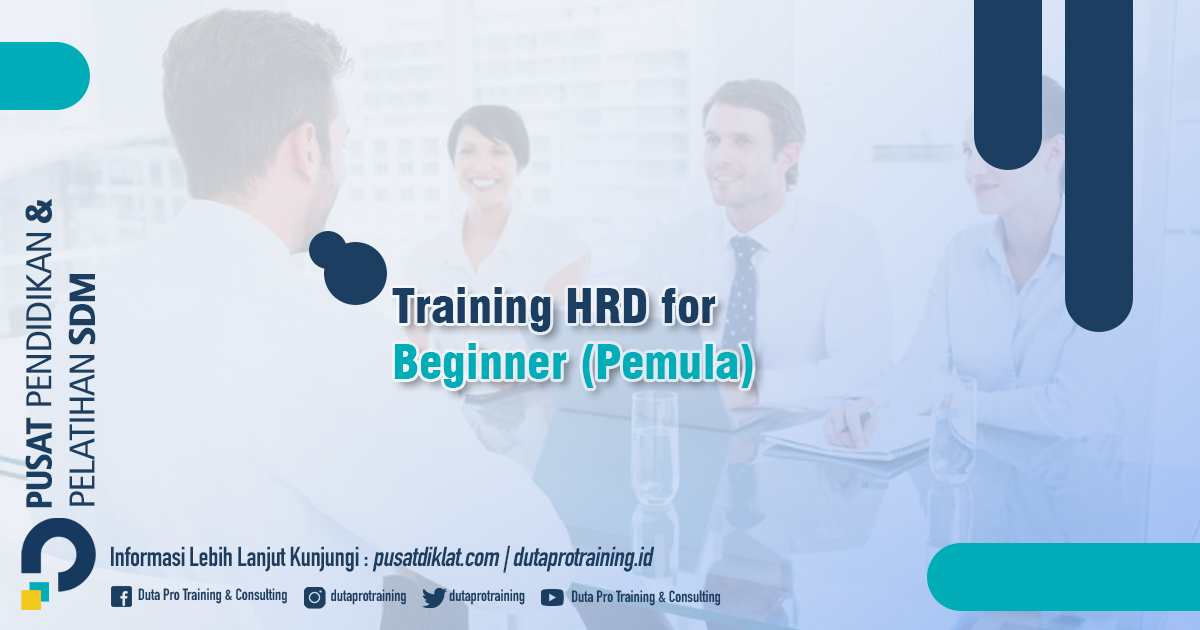 Informasi Training HRD for Beginner (Pemula) Jadwal Training Diklat SDM Jogja Jakarta Bandung Bali Surabaya termurah