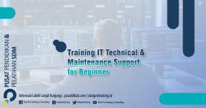 Informasi Training IT Technical Maintenance Support for Beginner Jadwal Training Diklat SDM Jogja Jakarta Bandung Bali Surabaya termurah 300x158 - Topik Training Unggulan