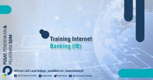 Informasi Training Internet Banking Jadwal Training Diklat SDM Jogja Jakarta Bandung Bali Surabaya termurah 300x158 - Topik Training Unggulan