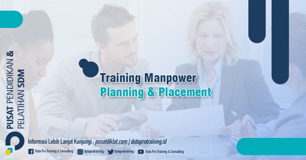Informasi Training Manpower Planning & Placement Jadwal Training Diklat SDM Jogja Jakarta Bandung Bali Surabaya termurah