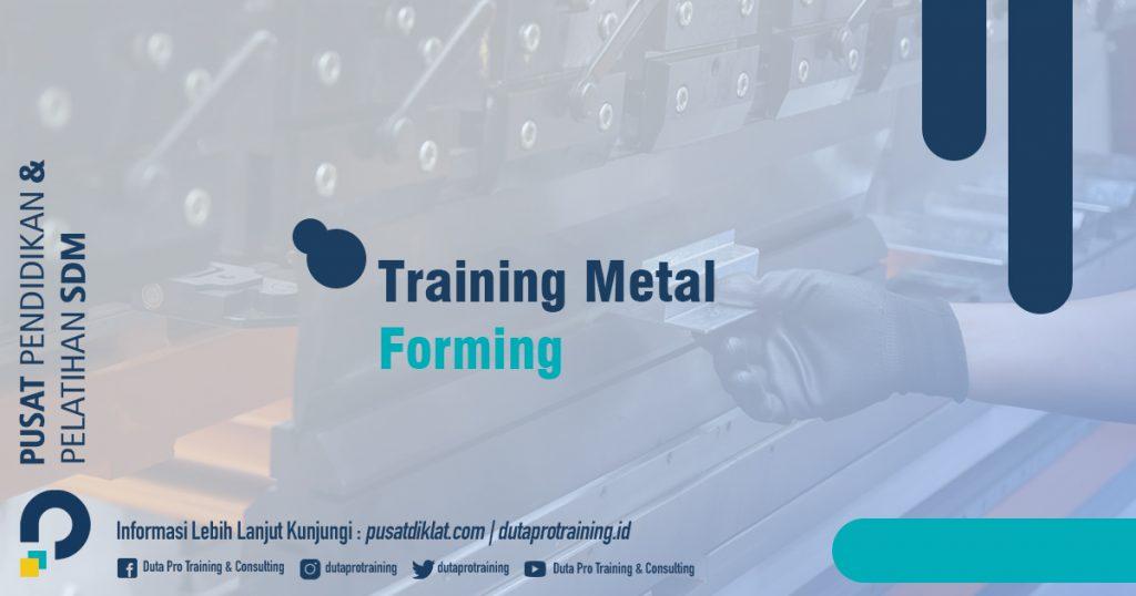 Informasi Training Metal Forming Jadwal Training Diklat SDM Jogja Jakarta Bandung Bali Surabaya termurah