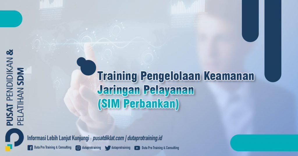 Informasi Training Pengelolaan Keamanan Jaringan Pelayanan (SIM Perbankan) Network Security Management Bandung Bali Surabaya termurah