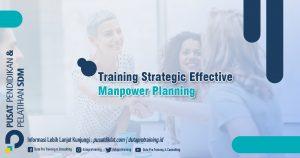 Informasi Training Strategic Effective Manpower Planning Jadwal Training Diklat SDM Jogja Jakarta Bandung Bali Surabaya termurah 300x158 - Topik Training Unggulan