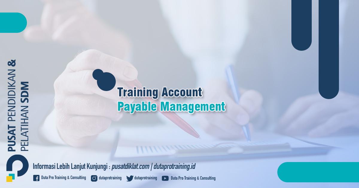 Informasi Training Account Payable Management Jadwal Training Diklat SDM Jogja Jakarta Bandung Bali Surabaya termurah